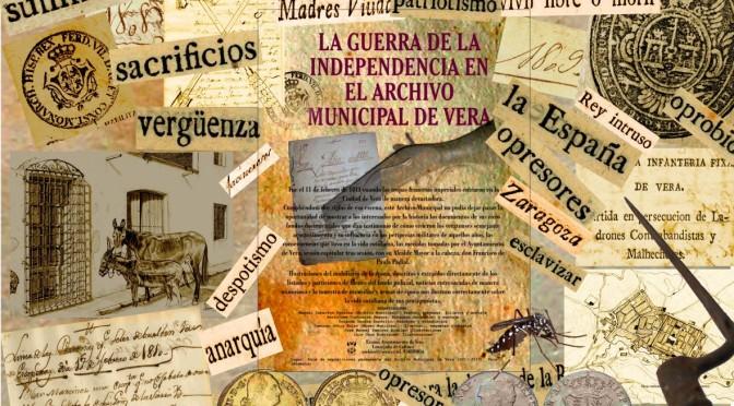 EXPOSICIÓN DE LA GUERRA DE LA INDEPENDENCIA EN EL ARCHIVO MUNICIPAL DE VERA. 1808-1812