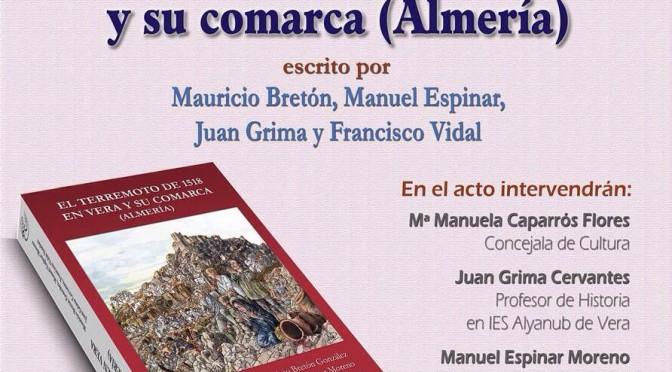 """PRESENTACIÓN DEL LIBRO """"EL TERREMOTO DE 1518 EN VERA Y SU COMARCA (ALMERÍA)"""""""