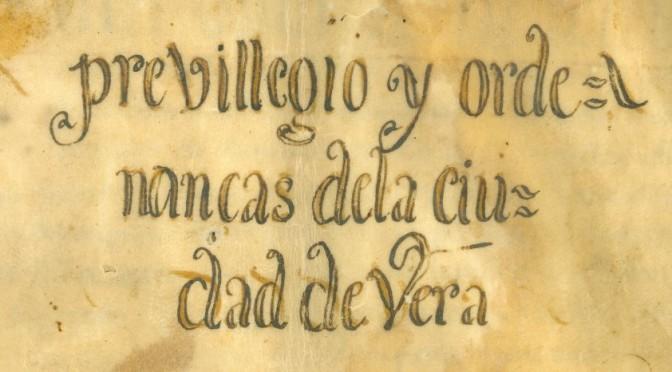 FUEROS DE LA CIUDAD DE VERA. 1494