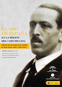 EL VERATENSE JUAN LÓPEZ SOLER (1886-1943) Y LA MINERÍA DE RODALQUILAR