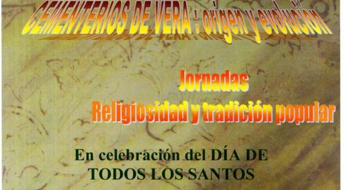 EXPOSICIÓN. JORNADAS  RELIGIOSIDAD Y TRADICIÓN POPULAR: CEMENTERIOS DE VERA: ORIGEN Y EVOLUCIÓN