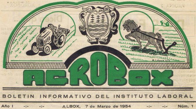 AGROBOX. EL BOLETÍN INFORMATIVO DEL INSTITUTO LABORAL DE ALBOX. 1954-1957