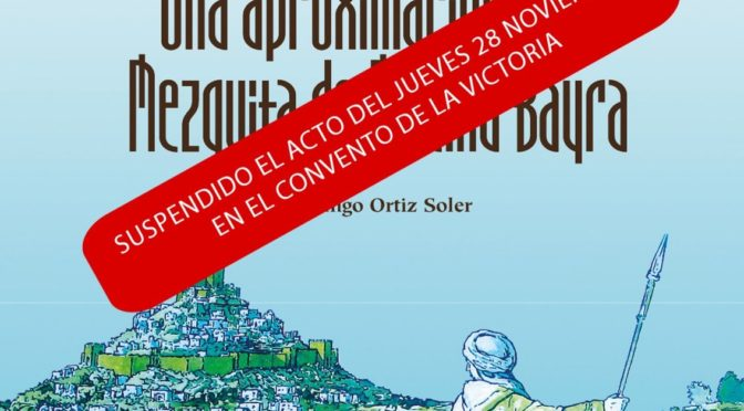 ACTO SUSPENDIDO. CONFERENCIA DOMINGO ORTIZ SOLER