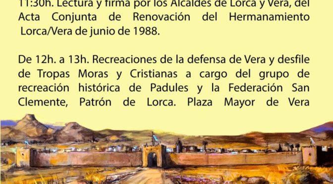 RENOVACIÓN DEL HERMANAMIENTO DE LORCA Y VERA. SÁBADO 30 DE NOVIEMBRE