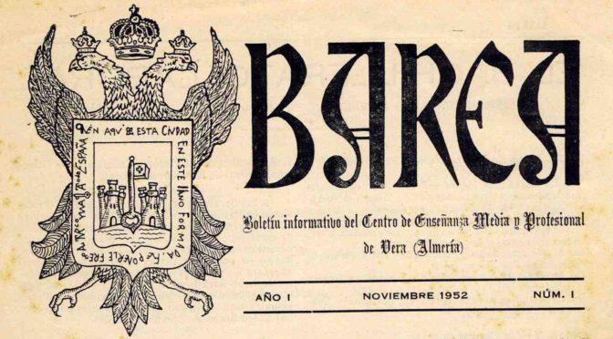 BAREA. BOLETÍN INFORMATIVO DEL CENTRO DE ENSEÑANZA MEDIA Y LABORAL DE VERA. 1952-1956